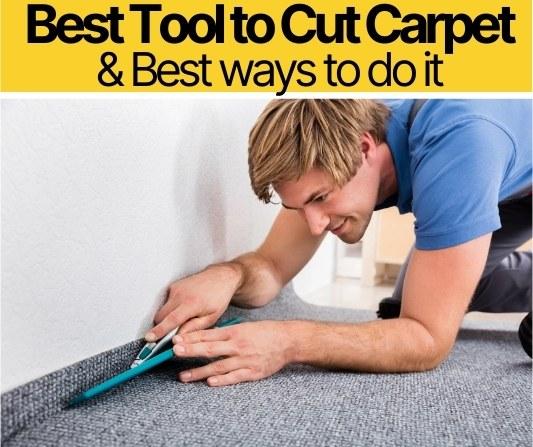 Best tool to cut carpet
