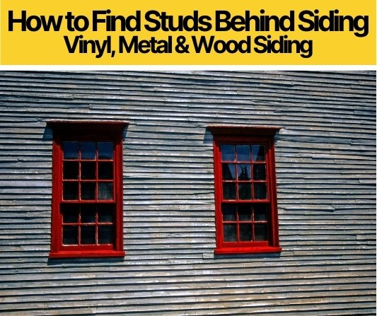 How to Find Studs Behind Siding