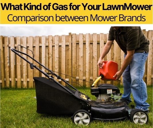 What Kind of Gas for Your LawnMower