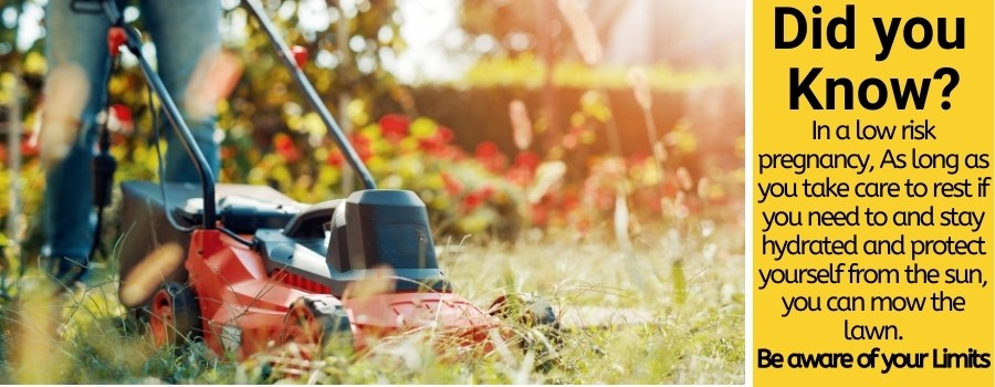 mowing lawn while pregnant