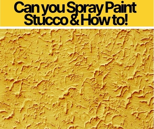 Can you Spray Paint Stucco