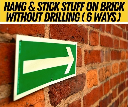 hang on brick wall without drilling